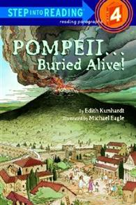 Step into Reading Step 4: Pompeii: Buried Alive!