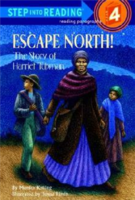 Step into Reading Step 4: Escape North! The Story of Harriet Tubman