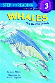 Step into Reading Step 3: Whales-The Gentle Giants