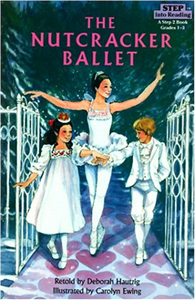 Step into Reading Step 3: The Nutcracker Ballet