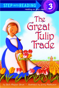 Step into Reading Step 3: Great Tulip Trade