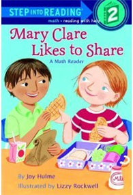 Step into Reading Step 2: Mary Clare Likes to Share : A Math Reader