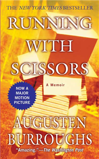 Running with Scissors:A Memoir ^(Mass Market