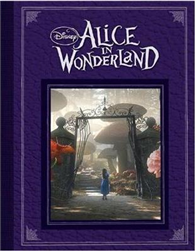 Disney: Alice in Wonderland: Based on the Motion Picture Directed by Tim Burton