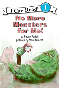 An I Can Read Book Level 1: No More Monsters for Me! (Book & CD)