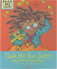 Read Me Poetry: Don't Hit Your Sister and Other Family Poems