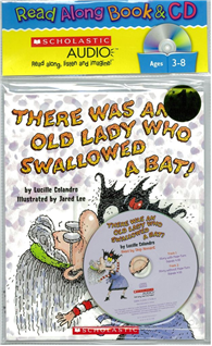 There Was an Old Lady Who Swallowed a Bat (Book + Audio CD)