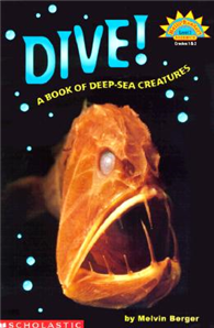 Hello Reader Science Level 3: Dive! A Book of Reep-Sea Creatures