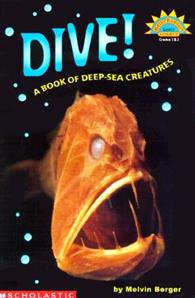 Hello Reader Science Level 3: Dive! A Book of