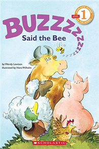 Scholastic Reader Level 1: Buzz Said the Bee
