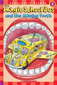 Scholastic Reader Level 2: Magic School Bus And the Missing Tooth