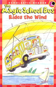 Scholastic Reader Level 2: Magic School Bus Rides the Wind