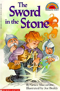 Scholastic Reader Level 2: The Sword in the Stone