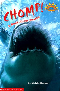Scholastic Reader Level 3: Chomps! A Book about Sharks