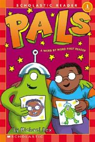 Scholastic Reader Word By Word First Reader Level 1: Pals
