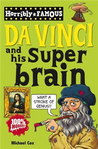 Dead Famous: Leonardo Da Vinci and His Super-Brain