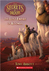Secrets of Droon, No.35: Lost Empire of Koomba