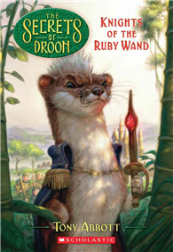 Secrets of Droon, No.36: Knights of the Ruby Wand