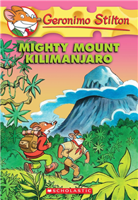 Geronimo Stilton 41: Mighty Mount Kilimanjaro