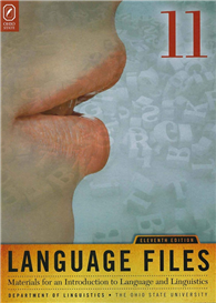 Language Files:Materials for an Introduction to Language and Linguistics, 11/e