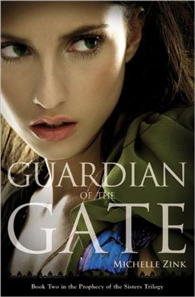 Guardian of the Gate (Prophecy of the Sisters Trilogy, Book 2)