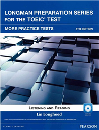 Longman Preparation Series for the New TOEIC Test: More Practice Tests 5/E With MP3/AnswerKey