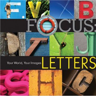 Focus:Letters/Your World, Your Images