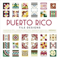 Puerto Rico:Tile Designs (附cd-Rom)