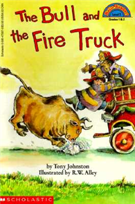 Hello Reader K-3 Level 2: The Bull and the Fire Truck