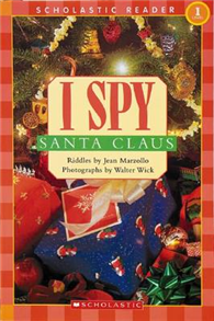 Scholastic Reader Level 1: I Spy Santa Claus