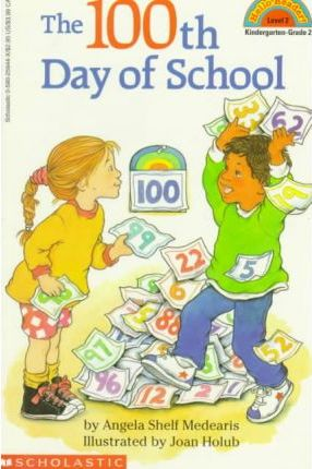 Scholastic Reader Level 2:100th Day of School