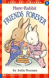 Scholastic Reader Level 2:Here and Rabbit: Friends Forever