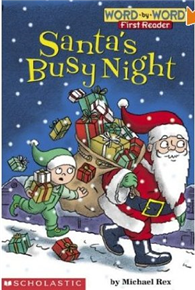 Scholastic Reader Word By Word First Reader Level 1: Santa's Busy Night