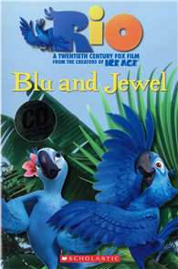 Scholastic Popcorn Readers Level 1: Rio: Blu and Jewel with CD