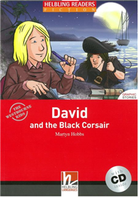 Helbling Readers Red Series Level 3: David and the Black Corsair with CD