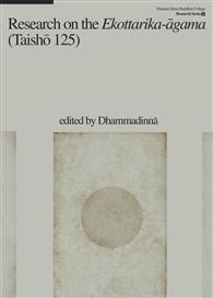 Research on the Ekottarika-āgama (Taishō 125)