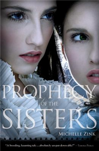 Prophecy of the Sisters Trilogy, Book 1: Prophecy of the Sisters