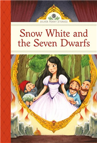 Silver Penny Stories: Snow White and the Seve