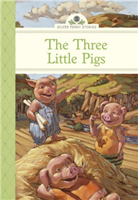 Silver Penny Stories: Three Little Pigs