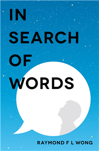 IN SEARCH OF WORDS