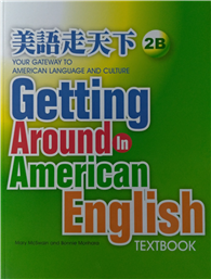Getting Around in American English : Textbook 2B