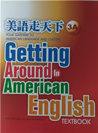 Getting Around in American English : Textbook 3A