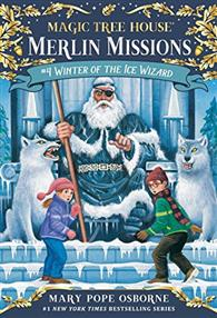 Magic Tree House #32: Winter of the Ice Wizard