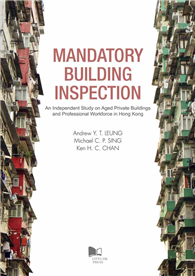 Mandatory Building Inspection—An Independent Study on Aged Private Buildings and Professional Workfo