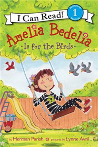 AN+I+CAN+READ+BOOK+LEVEL01:AMELIA+BEDELIA+IS+FOR+THE+BIRDS