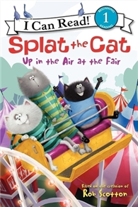 An I Can Read Book Level 1: Splat the Cat: Up