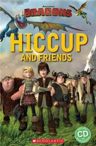 Scholastic Popcorn Readers Starter Level: How to Train Your Dragon: Hiccup and Friends with CD