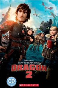 Scholastic Popcorn Readers Level 2: How to Train Your Dragon 2 with CD