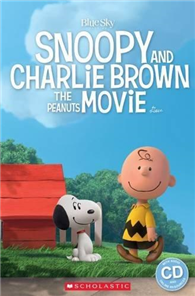 Scholastic Popcorn Readers Level 1: Snoopy and Charlie Brown: The Peanuts Movie with CD