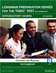 Longman Preparation Series for the TOEIC Test: Introductory Course, 5/E W/MP3,AnswerKey